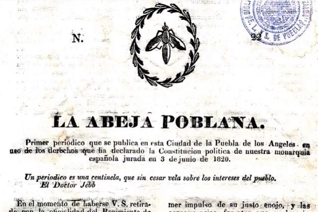 A 200 años de la Abeja Poblana, el primer periódico de la ciudad