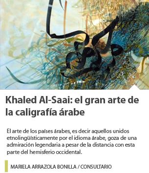 Khaled Al-Saai: el gran arte de la caligrafía árabe