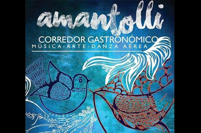 Amantolli: Corredor gastronómico en Puebla