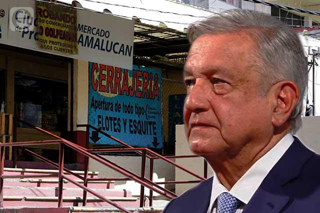 Interviene AMLO por mercado Amalucan y ordena concluir obra