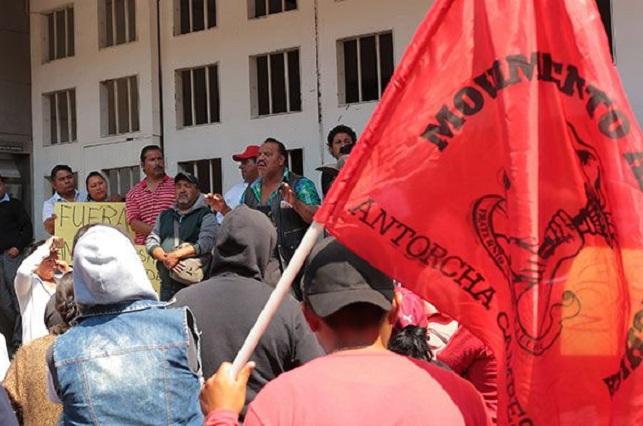 Se tensa conflicto entre gobierno capitalino y Antorcha Campesina