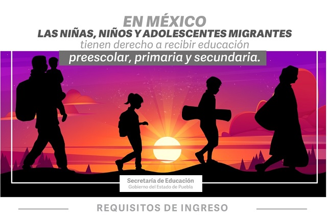 Apoyan ingreso de niños migrantes a escuelas de Puebla