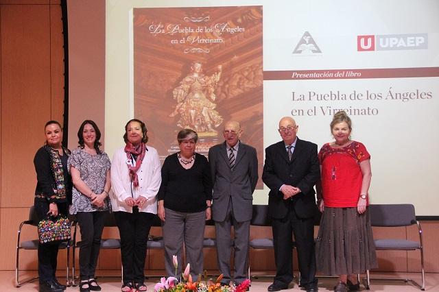 Presenta UPAEP el libro: Puebla de los Ángeles en el Virreinato