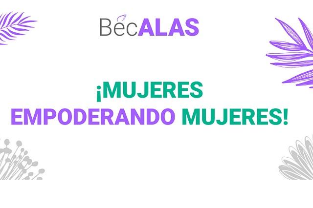 Lanzan convocatoria de BécALAS, mujeres empoderando mujeres