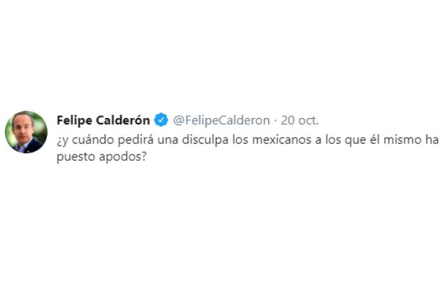 Ahora Calderón pide que AMLO se disculpe por poner apodos