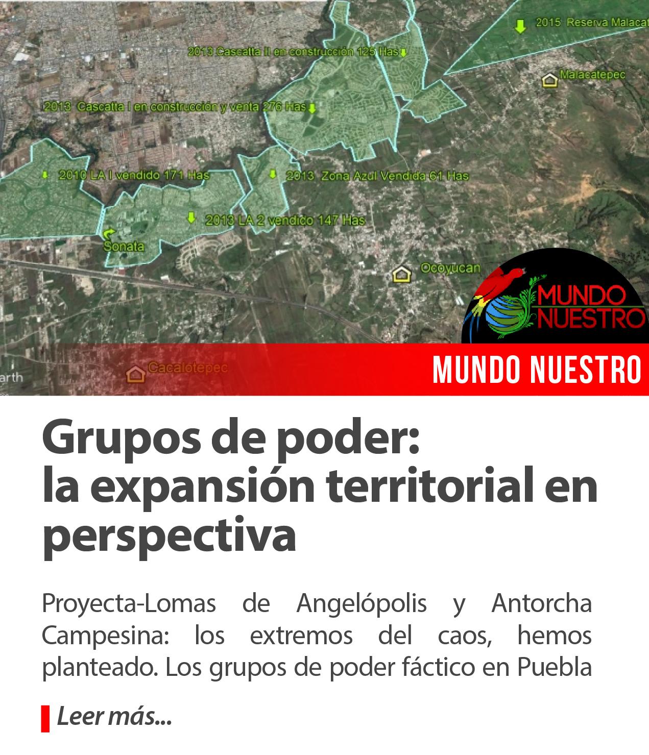 Grupos de poder: la expansión territorial en perspectiva