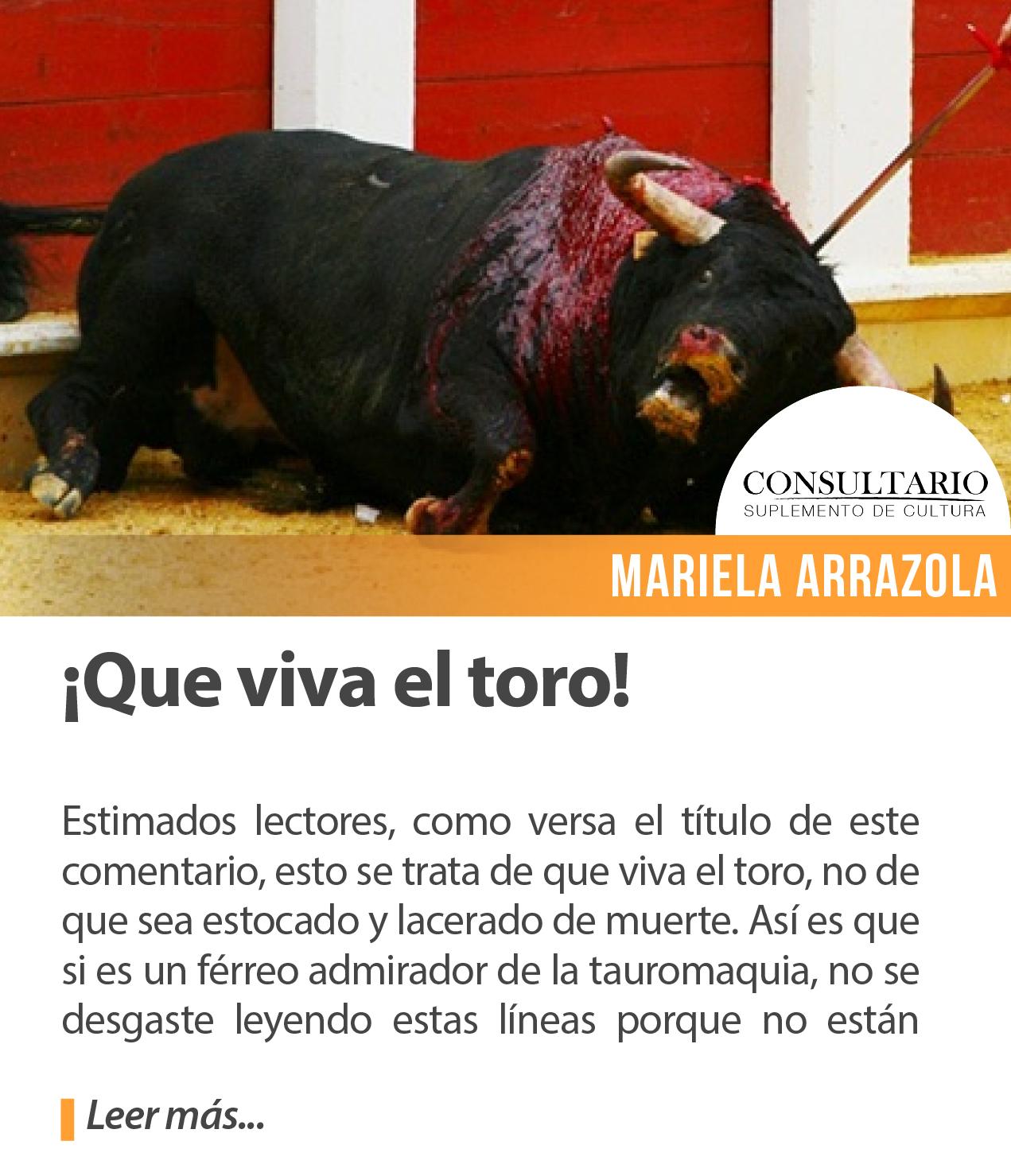 ¡Qué viva el toro!