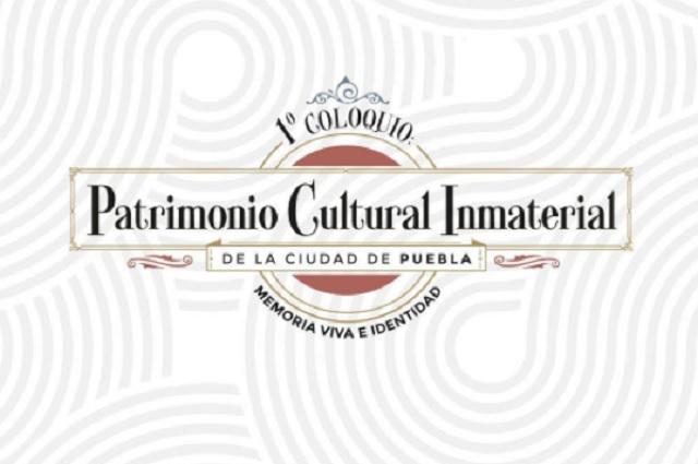 Convocan a 1º Coloquio: Patrimonio Cultural Inmaterial de Puebla