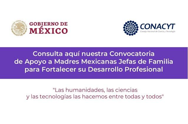 Conacyt dará becas de 3 mil pesos a madres que cursen estudios superiores
