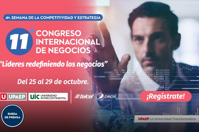 Upaep, sede virtual de Congreso Internacional de Negocios