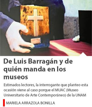 De Luis Barragán y de quién manda en los museos