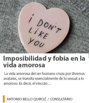 Imposibilidad y fobia en la vida amorosa