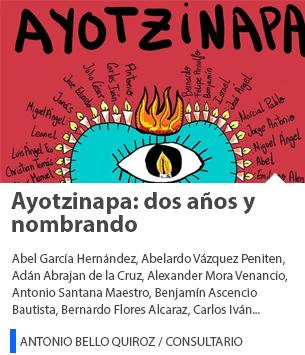 Ayotzinapa: dos años y nombrando