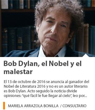 Bob Dylan, el Nobel y el malestar