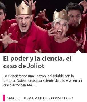El poder y la ciencia, el caso de Joliot