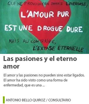 Las pasiones y el eterno amor