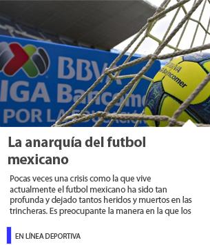 La anarquía del futbol mexicano