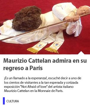 Maurizio Cattelan admira en su regreso a París
