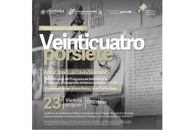 """Secretaría de Cultura de Puebla publica libro """"Veinticuatroporsiete"""""""