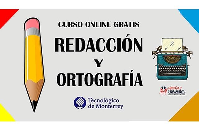 Tec de Monterrey ofrecerá cursos gratis de ortografía y redacción