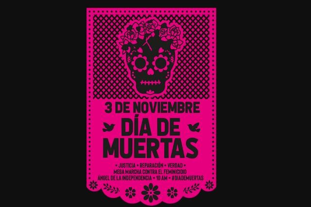 Exigen al gobierno mexicano un Día de Muertas para visibilizar feminicidios