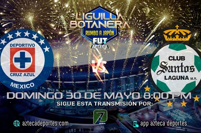Cruz Azul vs Santos: final de Liga MX también irá por TV Azteca
