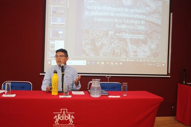 Especialistas analizan en Ibero Puebla resiliencia urbana