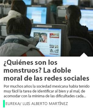 ¿Quiénes son los monstruos? La doble moral de las redes sociales