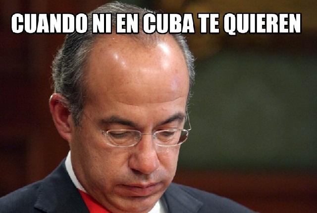 Cuba no deja entrar a Calderón y en Twitter se burlan de él con memes