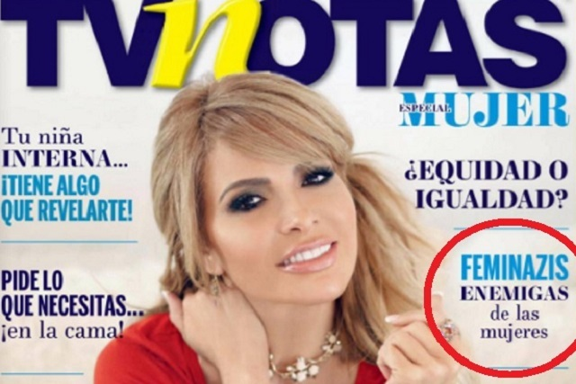 "TvNotas lanza polémico número llamando ""feminazis"" a las feministas"