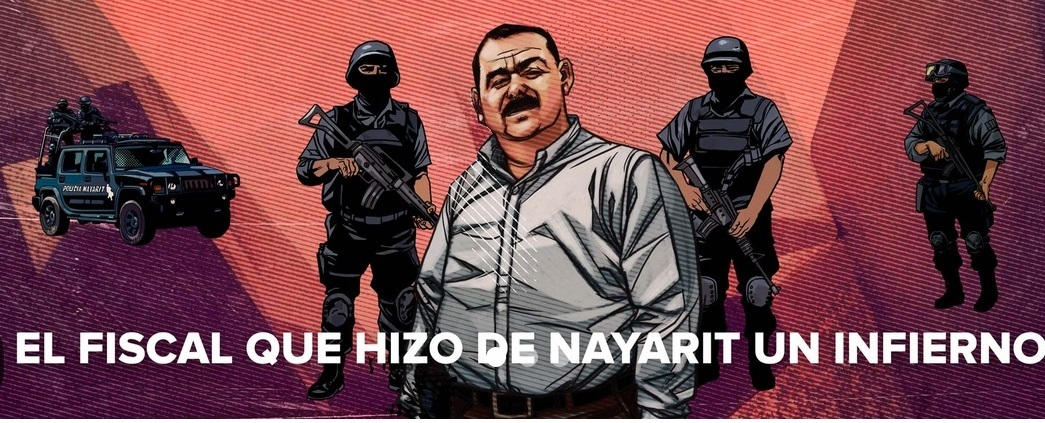 Édgar Veytia, el fiscal que hizo de Nayarit un infierno