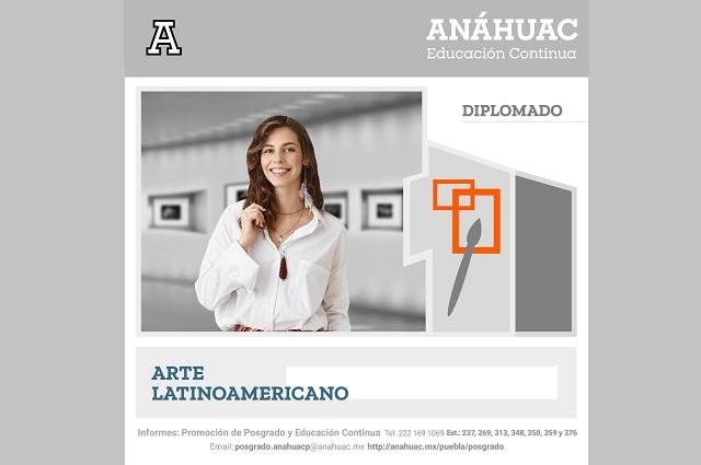 Ofrece la Anáhuac Puebla Diplomado en Historia del arte