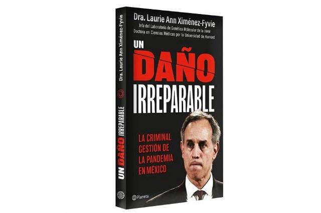 Sale libro contra López-Gatell; se titula El daño irreparable