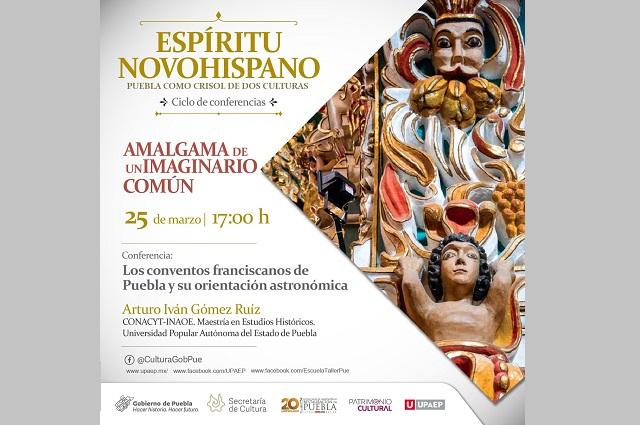 Abordan el espíritu novohispano en Puebla en ciclo de conferencias