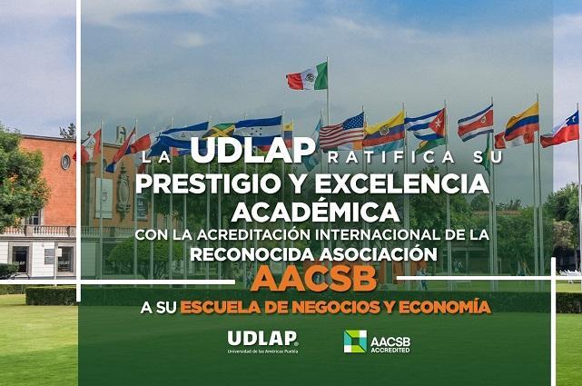 Acreditación internacional a la Escuela de Negocios y Economía UDLAP