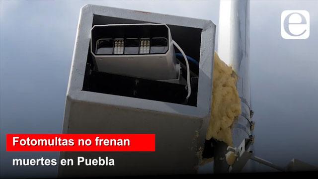 Fotomultas no frenan muertes en accidentes viales en Puebla