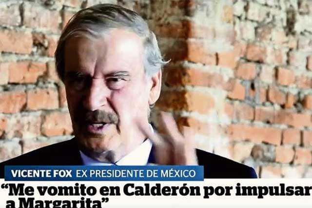 Vomito a los que meten al negocio a la familia y por eso Calderón no me cae: Fox