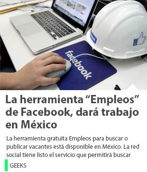"""La herramienta """"Empleos"""" de Facebook, dará trabajo en México"""
