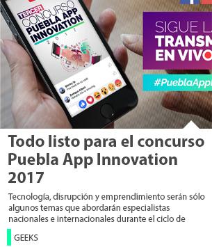 Todo listo para el concurso Puebla App Innovation 2017