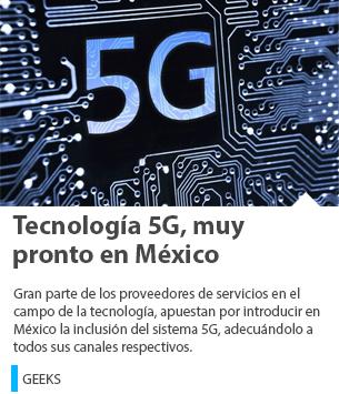 Tecnología 5G, muy pronto en México