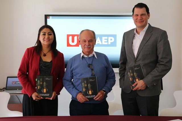 Presentan en UPAEP libro Procesos  Creativos en Mercadotecnia