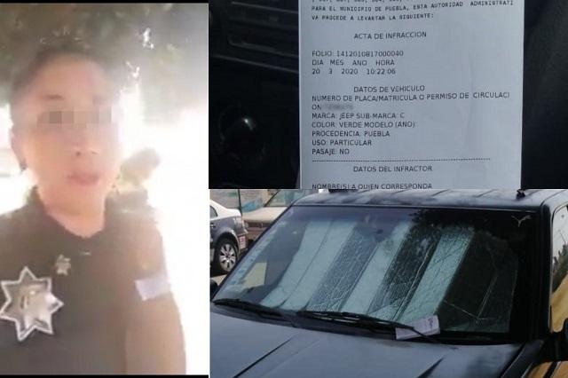 Infraccionan a policía de Puebla y se queja en video