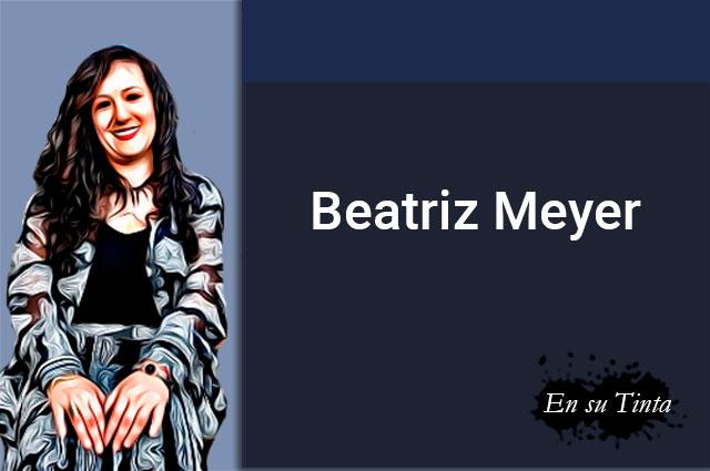 La injusticia me llena el buche de piedritas: Beatriz Meyer, escritora