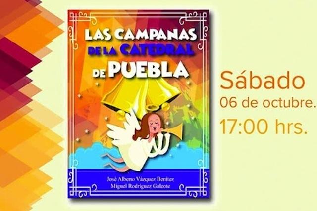 Presentarán tercera edición de Las Campanas de Puebla