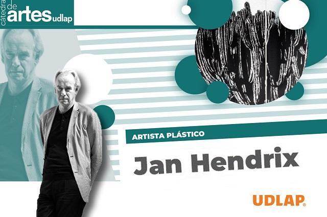 La UDLAP recibe al artista Jan Hendrix en su Cátedra de Artes