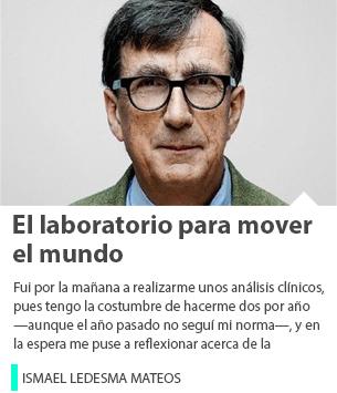 El laboratorio para mover el mundo