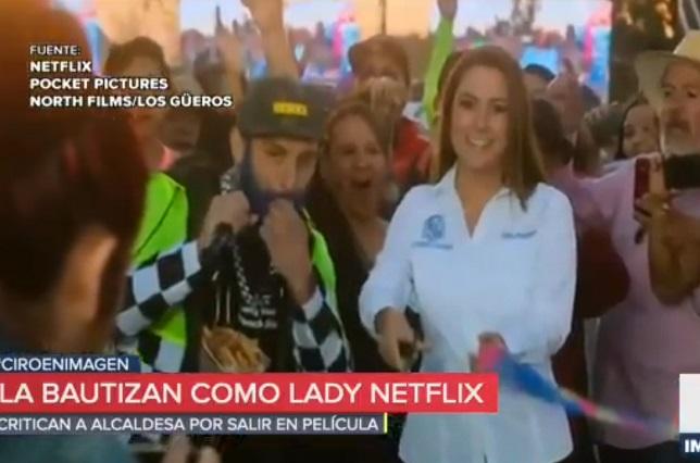 Lady Netflix: Alcaldesa aparece en película y la critican