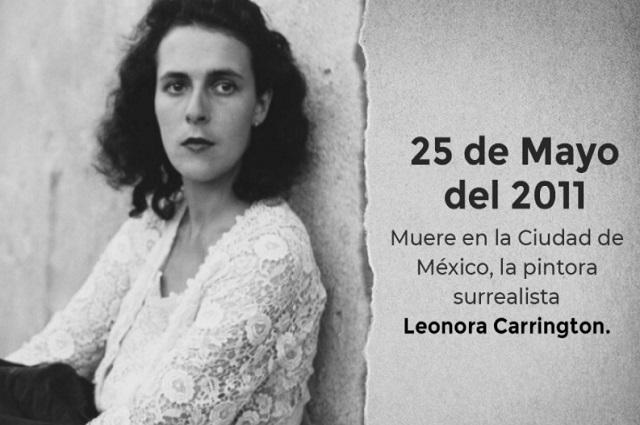 A 10 años del aniversario luctuoso de Leonora Carrington