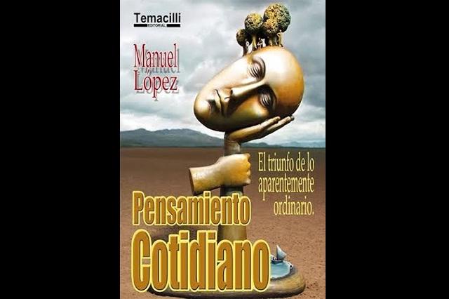 Manuel López presenta su libro Pensamiento Cotidiano