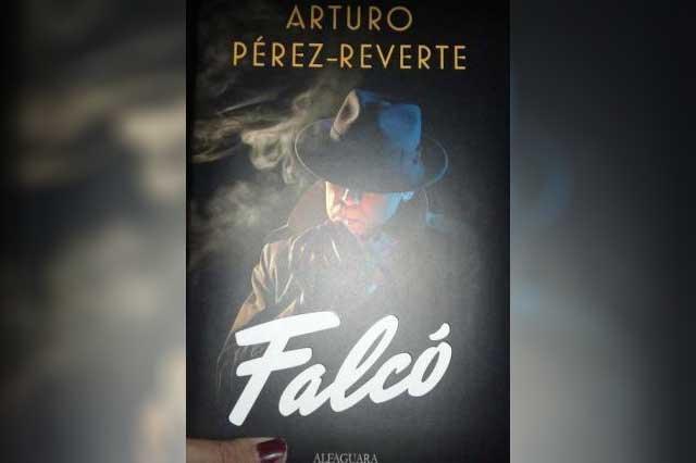 Falcó, un espía entre nosotros, nuevo libro de Arturo Pérez Reverte